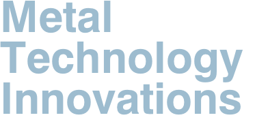 Metal  Technology  Innovations
